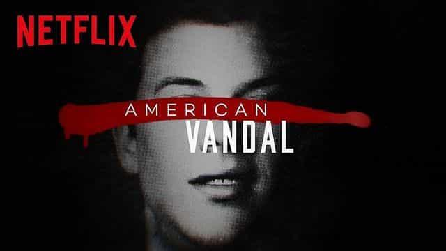 Mockumentary American Vandal de Netflix